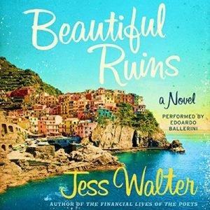 Beautiful Ruins – Jess Walter [Narrado por Edoardo Ballerini] [Audiolibro] [English]