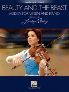 Beauty and the Beast: Medley for Violin & Piano: Arranged by Lindsey Stirling – Lindsey Stirling [ePub & Kindle] [English]