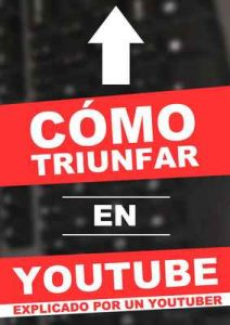 Cómo triunfar en Youtube (explicado por un youtuber) – Mr Exit [ePub & Kindle]