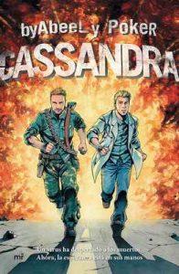 Cassandra: Un virus ha despertado a los muertos. Ahora, la esperanza está en sus manos – Poker, byAbeeL [ePub & Kindle]