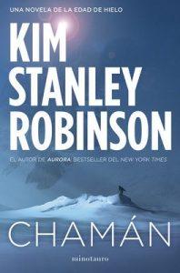Chamán – Kim Stanley Robinson [ePub & Kindle]