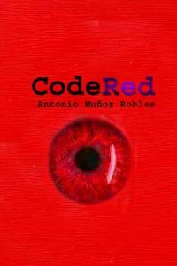 CodeRed – Antonio Muñoz Robles [ePub & Kindle]