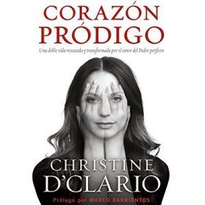 Corazón pródigo – Christine D'Clario [Narrado por Eva Maria Bau] [Audiolibro] [Español]