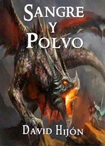Crónicas de Gaia: Sangre y Polvo: (Fantasía Épica) – David Hijón Romero [ePub & Kindle]