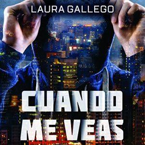 Cuando me veas – Laura Gallego [Narrado por Eva Andrés] [Audiolibro] [Español]