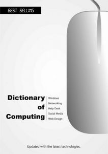 Dictionary of Computing (2016): Updated with the latest technologies – Handz Valentin [ePub & Kindle] [English]