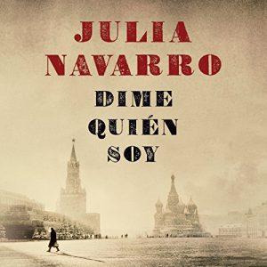 Dime quién soy – Julia Navarro [Narrado por Daniel Albiac, María Belén Roca] [Audiolibro] [Español]