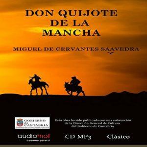 Don Quijote de la Mancha – Miguel de Cervantes [Narrado por Eladio Ramos, Jesús Ramos] [Audiolibro] [Español]