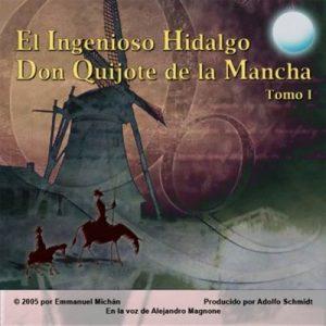 Don Quijote de la Mancha Tomo I – Miguel de Cervantes Saavedra [Narrado por Alejandro Magnone] [Audiolibro] [Español]