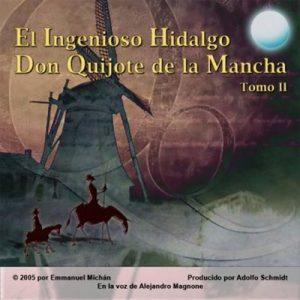 Don Quijote de la Mancha Tomo II – Miguel de Servantes Saavedra [Narrado por Alejandro Magnone] [Audiolibro] [Español]