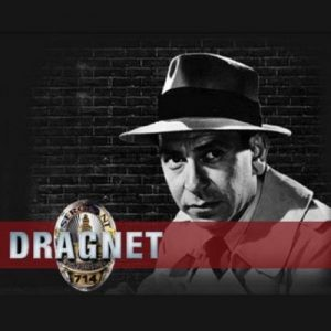Dragnet: Old Time Radio – 379 Episodes – Frank Burt, James E. Moser, John Robinson [Narrado por Jack Webb, Barton Yarborough, Ben Alexander, Raymond Burr] [Audiolibro] [English]
