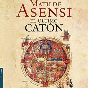El último Catón – Matilde Asensi [Narrado por Eva Andres] [Audiolibro] [Español]