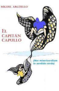 El Capitán Capullo – Miguel Argüello Fernández [ePub & Kindle]