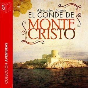 El conde de Montecristo – Alexander Dumas [Narrado por Joan M Martinez] [Audiolibro] [Español]