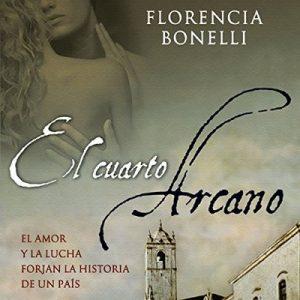 El cuarto arcano I – Florencia Bonelli [Narrado por Martin Untrojb] [Audiolibro] [Español]