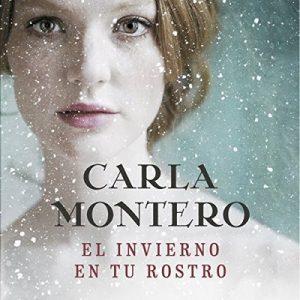 El invierno en tu rostro – Carla Montero [Narrado por Lara Ullod] [Audiolibro] [Español]