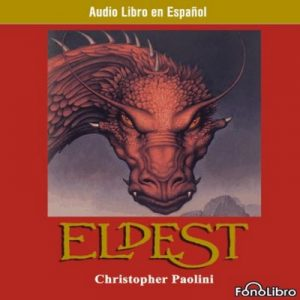 Eldest – Christopher Paolini [Narrado por Karl Hoffmann] [Audiolibro] [Español]