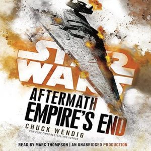 Empire's End Aftermath Star Wars – Chuck Wendig [Narrado por Marc Thompson] [Audiolibro] [English]