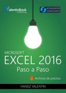 Excel 2016 Paso a Paso: Actualización Constante – Handz Valentin [ePub & Kindle]