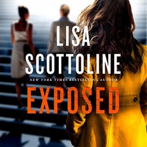 Exposed – Lisa Scottoline [Narrado por Kate Burton] [Audiolibro] [English]