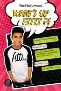 FittiHollywood What's Up, Fitti! – FittiHollywood [Kindle] [German]