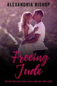 Freeing Jude (Marlowe #3) (The Pop Punk Rock Stars) – Alexandria Bishop [ePub & Kindle] [English]