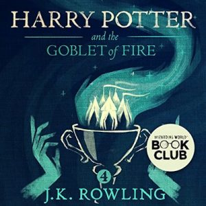 Harry Potter and the Goblet of Fire, Book 4 – J.K. Rowling [Narrado por Jim Dale] [Audiolibro] [English]