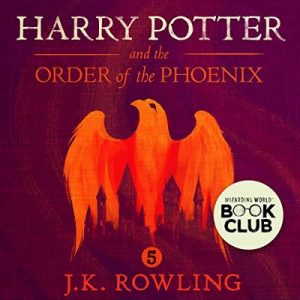 Harry Potter and the Order of the Phoenix, Book 5 – J.K. Rowling [Narrado por Jim Dale] [Audiolibro] [English]