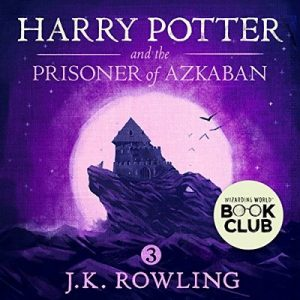 Harry Potter and the Prisoner of Azkaban, Book 3 – J.K. Rowling [Narrado por Jim Dale] [Audiolibro] [English]