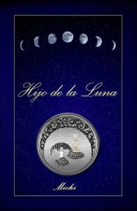 """Hijo de la Luna """"Killa Churi"""": cuenta una leyenda… – Sophía Gonzáles Cruz [ePub & Kindle]"""