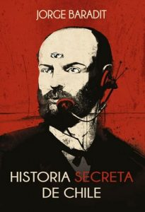 Historia secreta de Chile – Jorge Baradit [ePub & Kindle]