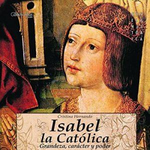 Isabel la Católica – Cristina Hernando [Narrado por Pilar Paneque, Vicente Quintana] [Audiolibro] [Español]