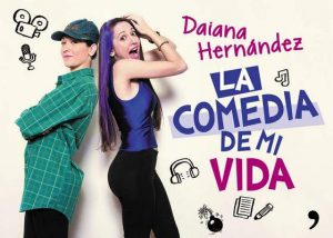 La comedia de mi vida – Daiana Hernández [ePub & Kindle]