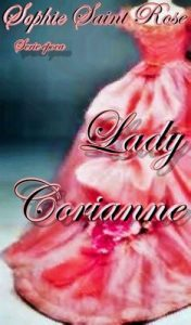 Lady Corianne – Sophie Saint Rose [ePub & Kindle]
