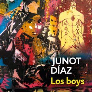 Los boys – Junot Díaz [Narrado por Yamil Ureña] [Audiolibro] [Español]