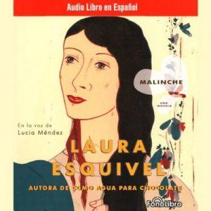 Malinche: Una Novela (Texto Completo) – Laura Esquivel [Narrado por Lucia Mendez] [Audiolibro] [Español]