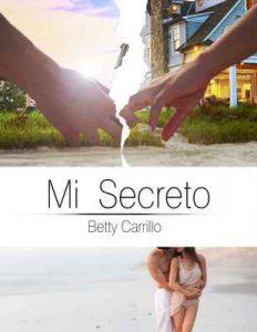 Mi Secreto – Betty Carrillo [ePub & Kindle]