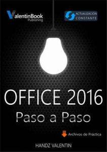 Office 2016 Paso a Paso: Actualización Constante – Handz Valentin [ePub & Kindle]