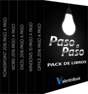 Pack de libros Paso a Paso: Office 2016 Paso a Paso + Windows 10 Paso a Paso + Excel 2016 Paso a Paso + Word 2016 Paso a Paso + PowerPoint 2016 Paso a Paso – Handz Valentin [ePub & Kindle]