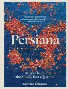 Persiana: Recipes from the Middle East & Beyond – Sabrina Ghayour [ePub & Kindle] [English]