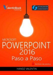 PowerPoint 2016 Paso a Paso: Actualización Constante – Handz Valentin [ePub & Kindle]