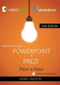 Presentaciones con PowerPoint y Prezi Paso a Paso (2da Edición) – Handz Valentin [ePub & Kindle]