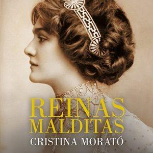 Reinas malditas – Cristina Morató [Narrado por Rosa López] [Audiolibro] [Español]