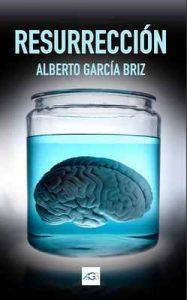 Resurrección – Alberto García Briz [ePub & Kindle]