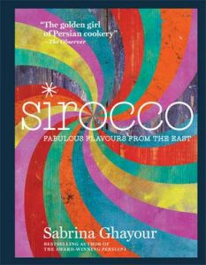 Sirocco: Fabulous Flavours from the East – Sabrina Ghayour [ePub & Kindle] [English]