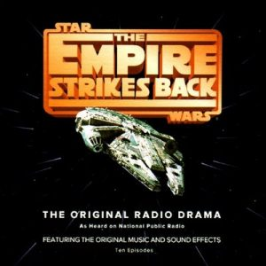 Star Wars: The Empire Strikes Back (Dramatized) – George Lucas [Narrado por Mark Hamill, Anthony Daniels, Billy Dee Williams, John Lithgow] [Audiolibro] [English]
