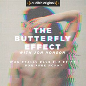 The Butterfly Effect with Jon Ronson – Jon Ronson [Narrado por Jon Ronson] [Audiolibro] [English]