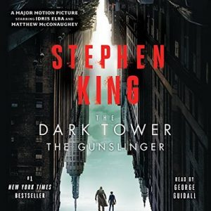 The Dark Tower I: The Gunslinger – Stephen King [Narrado por George Guidall] [Audiolibro] [English]