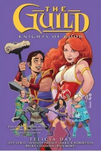 The Guild Volume 02 Knights of Good – Felicia Day (2012) [PDF]