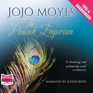 The Peacock Emporium – Jojo Moyes [Narrado por Judith Boyd] [Audiolibro] [English]